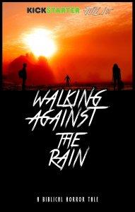 Walking Against the Rain